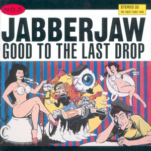 Jabberjaw No.5: Good to the Last Drop