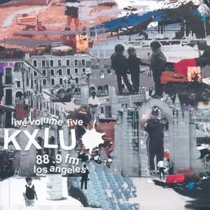 KXLU Live Volume 5