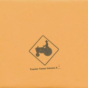 Tractor Tunes Volume #1